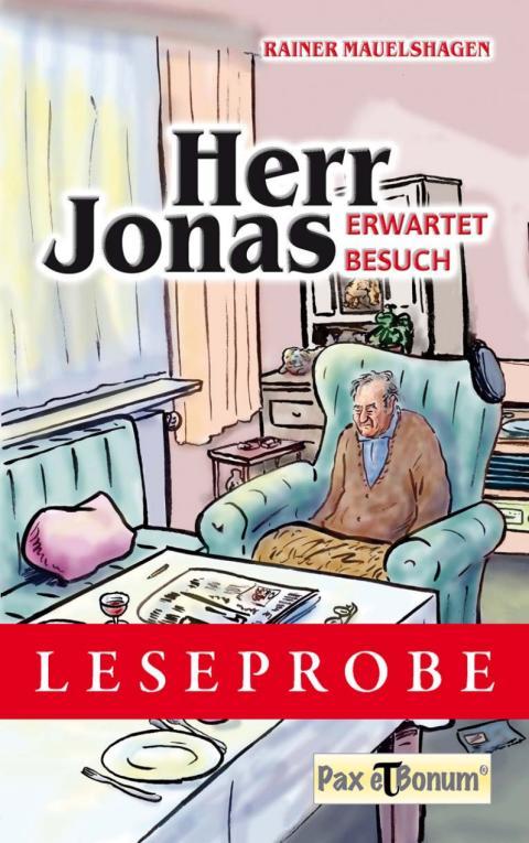 "Pax et Bonum Verlag Berlin Leseprobe Buch:  ""Herr Jonas erwartet Besuch"""