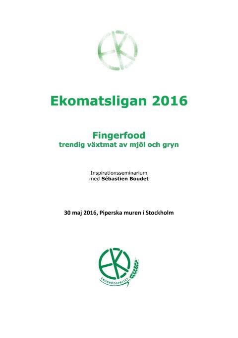 Program Ekomatsligan 2016 - Trendig växtmat av mjöl och gryn