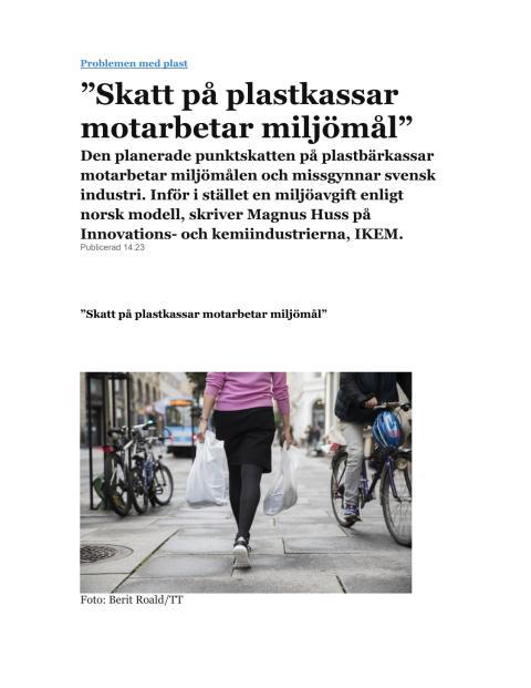 Punktskatt på plastkassar motarbetar miljömålen och missgynnar svensk industri  - SvD Brännpunkt 20 juni 2019