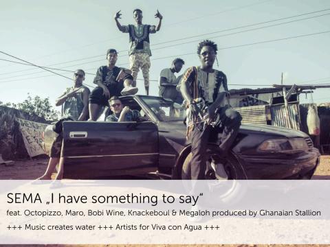"""QUOTES - Viva con Agua Allstars Premiere: Internationale HIP HOP COLLABO """"SEMA - Say it!"""""""