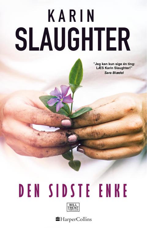 Udkommer i dag: DEN SIDSTE ENKE af Karin Slaughter