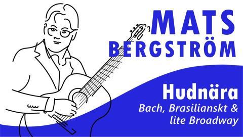 Willboda i Spannarboda: Konsert med Mats Bergström