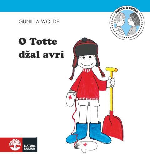 Natur & Kultur ger ut Totte och Emma-böcker på romani