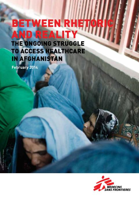 Report: Between Rethoric and Reality - The Ongoing Struggle to Access Healthcare in Afghanistan