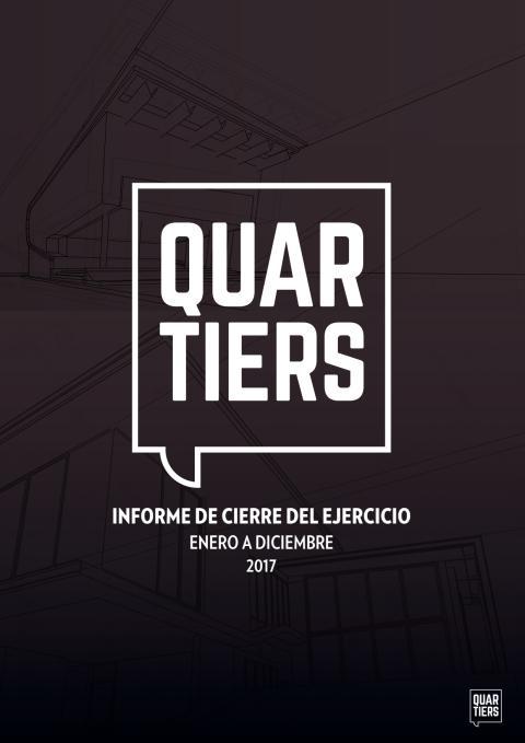 Informe de Cierre Del Ejercicio 2017 - Quartiers Properties