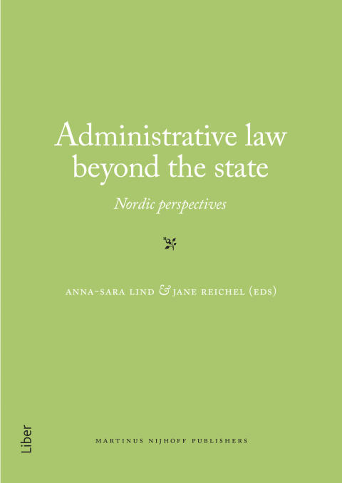 Administrative Law beyond the State - Nordic perspectives