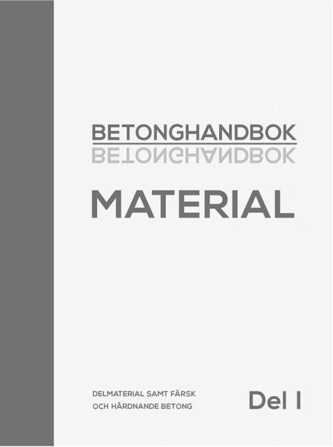 Betonghandbok Material Del 1 klar!