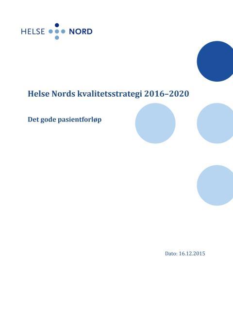 Kvalitetsstrategi Helse Nord 2016 - 2020