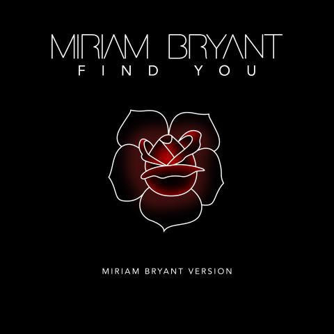"""Miriam Bryant släpper egen version av Zedd-samarbetet """"Find You"""""""