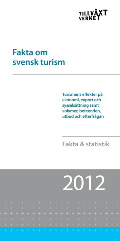 Turismens årsbokslut 2012
