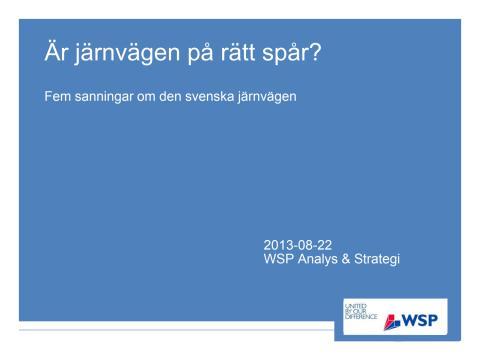 Ny rapport från WSP: Fler tågförseningar trots ökade investeringar i järnvägen