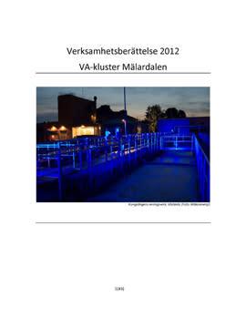 SVU-rapport C VB2012_VA-klusterMD: Verksamhetsberättelse VA-kluster Mälardalen 2012 (Avlopp)