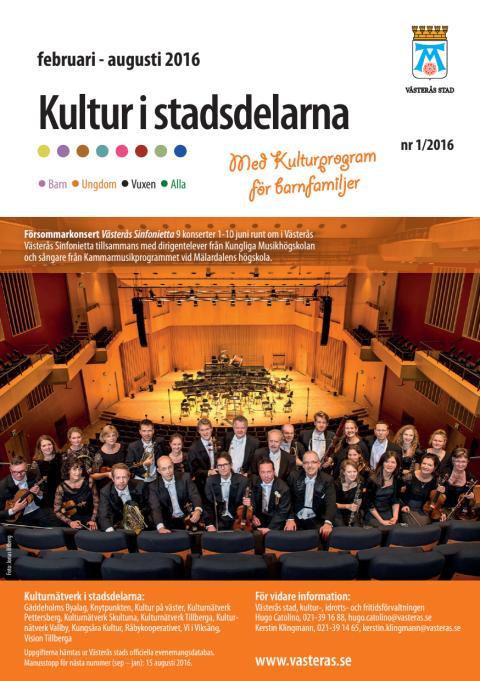 Kultur i stadsdelarna med kulturprogram för barnfamiljer nr 1 2016