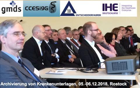 Rostocker Archivtage am 05. und 06. Dezember 2018: Revisionssichere, IHE-konforme und langzeitstabile Archivierung von digitalen Patientenakten