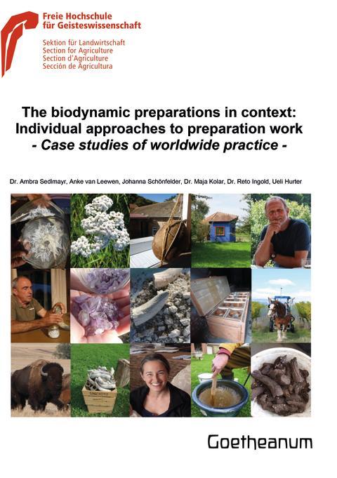 Vielfalt im Produktionsprozess biologisch-dynamischer Präparate. Sektion für Landwirtschaft am Goetheanum legt Präparatestudie vor