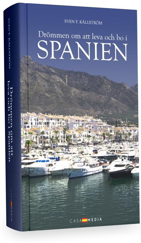 Ny bok: Drömmen om att leva och bo i Spanien
