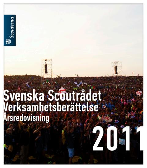 Svenska Scoutrådet Verksamhetsberättelse Årsredovisning 2011