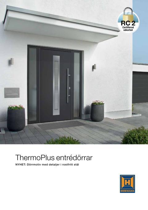 Thermo Plus entrédörrar - Med tätslutande dörrblad och hög värmeisolering