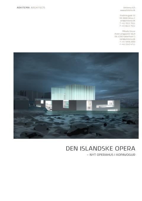 Den Islandske Opera - Fakta