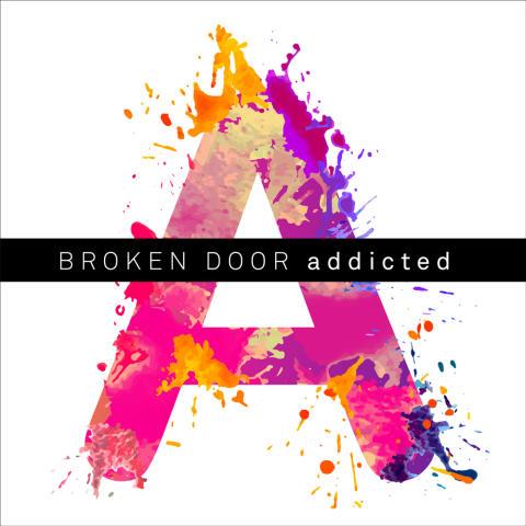 Broken Door släpper nya singeln Addicted