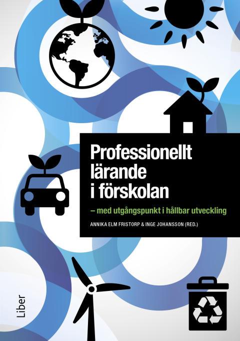 Professionellt lärande i förskolan – med utgångspunkt i hållbar utveckling