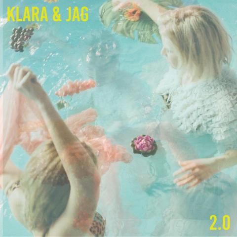 """Klara & Jag följer upp med nästa starka singel """"2.0"""" - släpps på midsommarafton den 21 juni"""