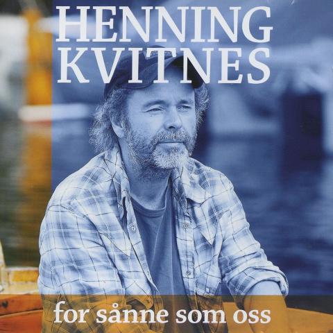 Henning Kvitnes - For sånne som oss artwork