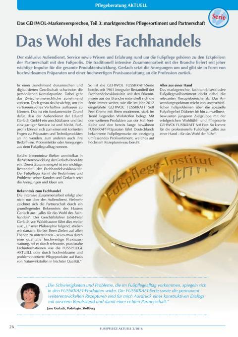 Das GEHWOL-Markenversprechen: Das Wohl des Fachhandels - marktgerechtes Pflegesortiment und Partnerschaft