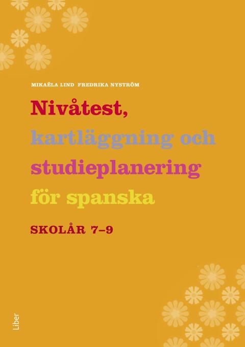 Nivåtest, kartläggning och studieplanering för spanska