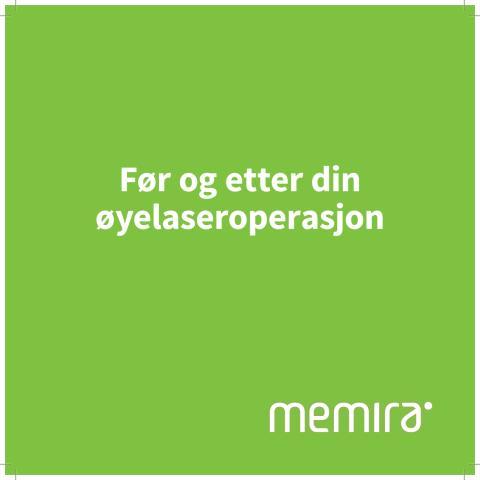 Memiras NO før og etter din øyelaserbehandling