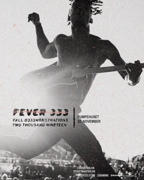 Fever 333 kommer til Pumpehuset fredag 22. november