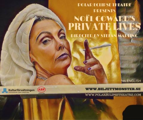 Polar Eclipse Theatre proudly presents Noël Coward's classic dark and witty comedy PRIVATE LIVES!