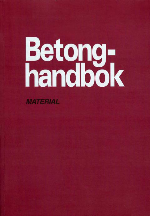 Betongtekniken tar ett kliv framåt – Betonghandbok Material revideras