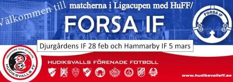 Champions League i all ära - kolla även på Forsa/HuFF i Ligacupen 28 feb hemma mot Djurgårdens IF och 5 mars hemma mot Hammarby IF