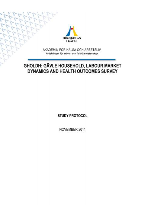 Gävle Household, Labour market Dynamics and Health outcomes survey, Study Protocol