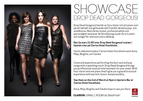 SHOWCASE - Drop Dead Gorgeous!