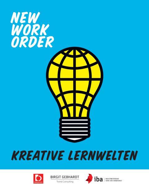 New Work Order – Kreative Lernwelten