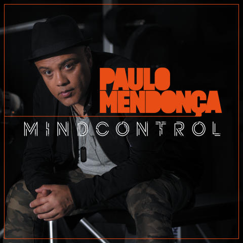 """Sveriges världsberömde funkgitarrist Paulo Mendonca är tillbaka med nya albumet """"MINDCONTROL"""" - """"Jag tar ingenting för givet längre"""""""