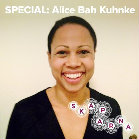 Skaparna julspecial: Alice Bah Kuhnke