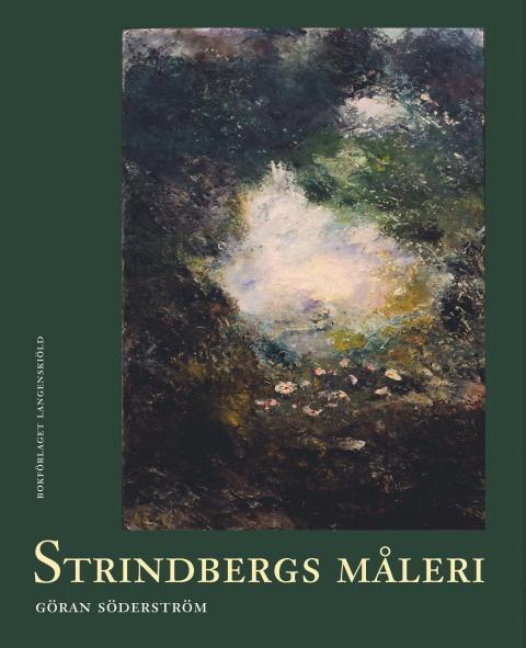 Standardverket om Strindbergs måleri nu på Langenskiölds