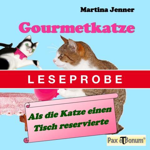 Pax et Bonum Verlag Berlin Leseprobe Buch: Gourmetkatze