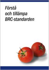 Förstå och tillämpa BRC