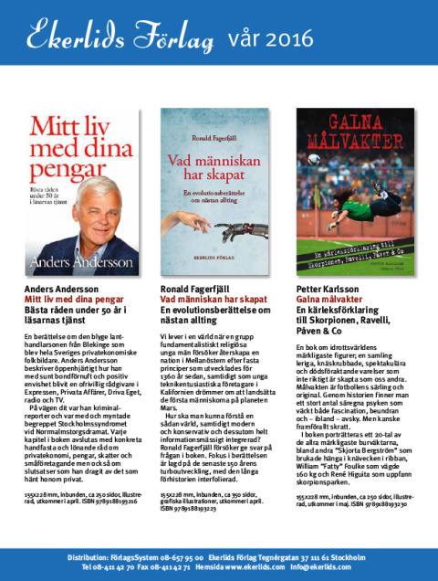 Memoar av Anders Andersson, Ronald Fagerfjäll om evolutionen, historien om Hemfrid och galna målvakter bland Ekerlids Förlags vårutgivning