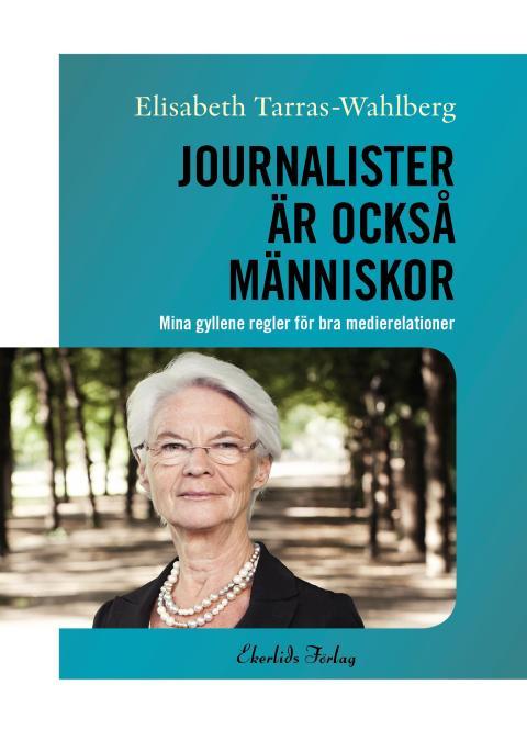Omslag till boken Journalister är också människor av Elisabeth Tarras-Wahlberg