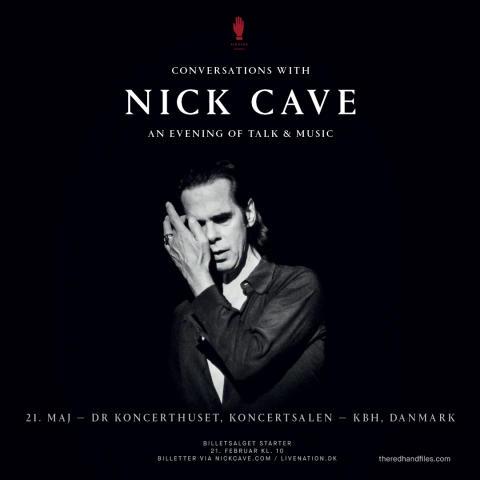 Conversations with Nick Cave i DR Koncerthuset, Koncertsalen 21. maj