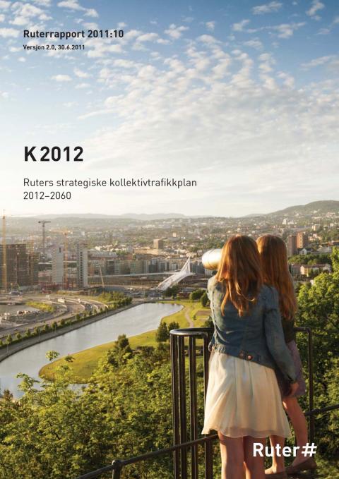 K2012: Ruters strategiske kollektivtrafikkplan