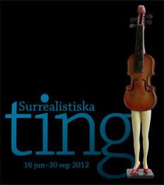 Surrealistiska ting på Mjellby Konstmuseum i sommar