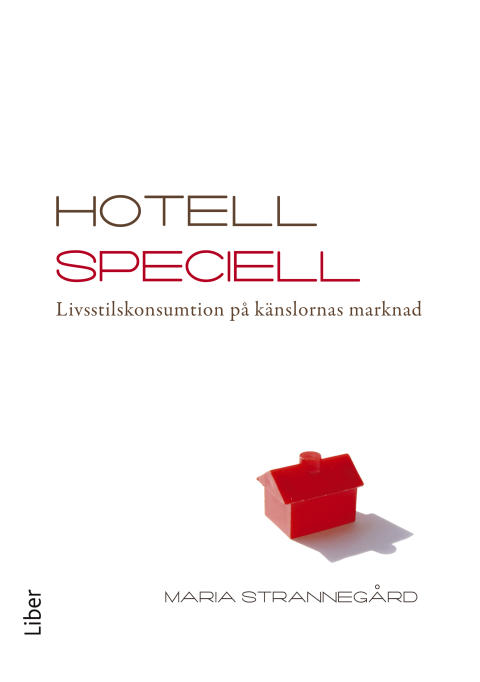 – Detta är inget hotell, det är en livsstil!