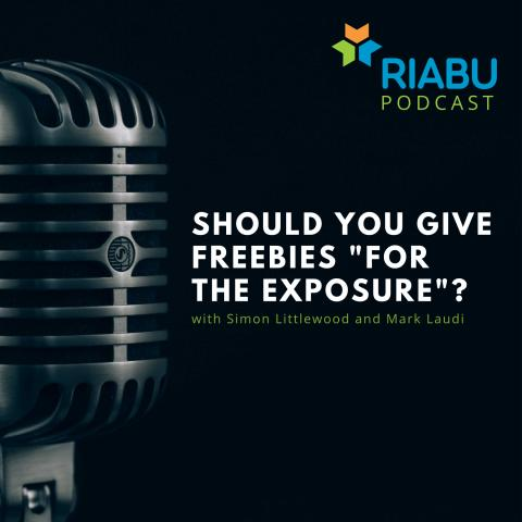 """Should you give freebies """"for the exposure""""?"""