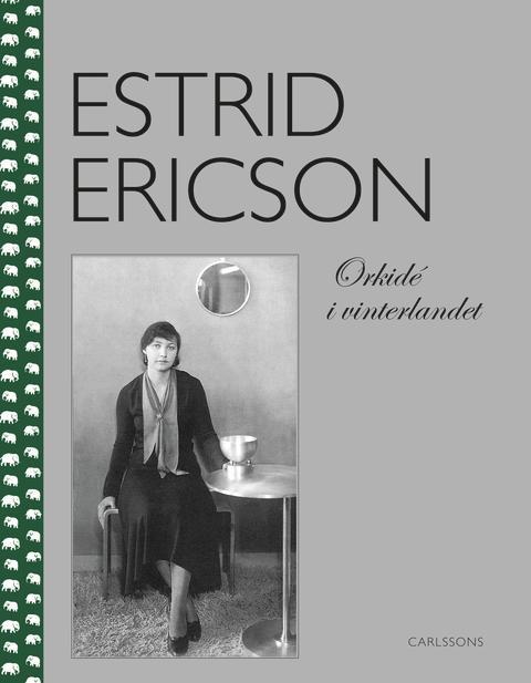 Klassiker i nytryck om Estrid Ericson - Svenskt Tenns grundare